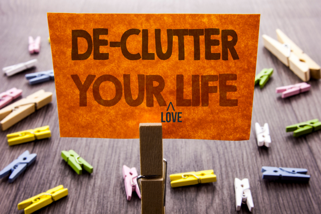 Declutter your love life